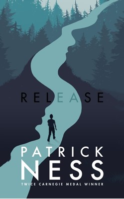 Release Patrick Ness 9781406331172