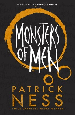 Monsters of Men Patrick Ness 9781406379181