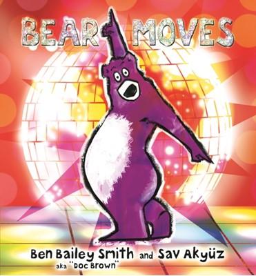 Bear Moves Ben Bailey Smith 9781406359268