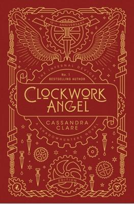 The Infernal Devices 1: Clockwork Angel Cassandra Clare 9781406393279