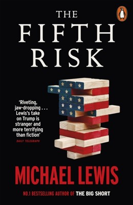 The Fifth Risk Michael Lewis 9780141991429