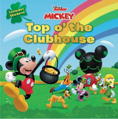 Disney Junior Mickey Top o' the Clubhouse Disney Book Group 9781368057646