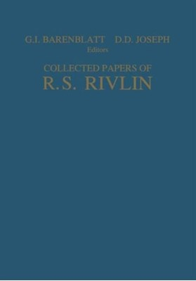 Collected Papers of R.S. Rivlin  9781461275305