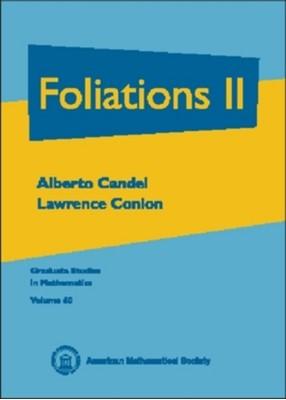 Foliations, Volume 2 Alberto Candel, Lawrence Conlon 9780821808818