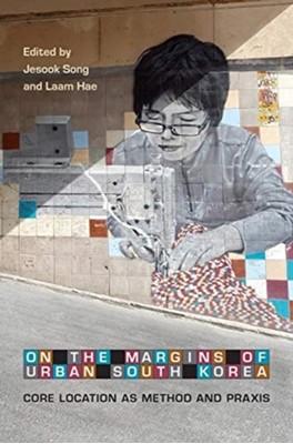 On the Margins of Urban South Korea  9781487503352