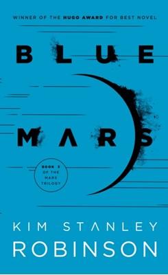 Blue Mars Kim Stanley Robinson 9780553573350