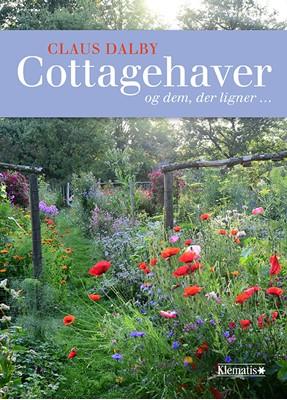 Cottagehaver - og dem, der ligner ... Claus Dalby 9788771394306