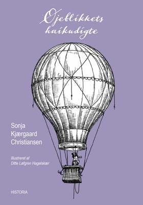 Øjeblikkets haiku-digte Sonja Kjærgaard Christiansen 9788793846746