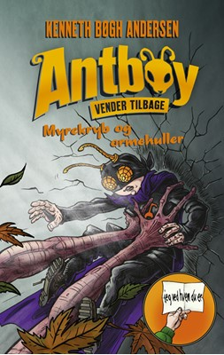 Antboy 7 - Myrekryb og ormehuller Kenneth Bøgh Andersen 9788763861663