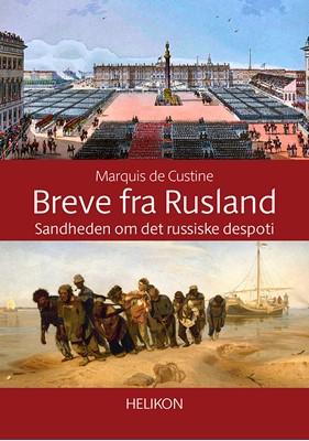 Breve fra Rusland Marquis de Custine 9788791817939