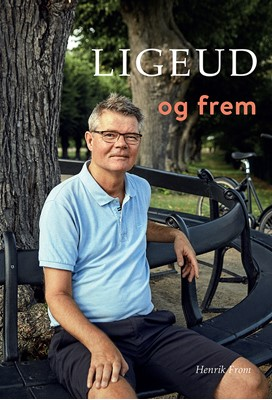 Ligeud og frem Rikke Finland, Henrik From 9788793201255
