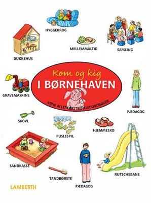 Kom og kig i børnehaven Amelie Benn 9788772248585