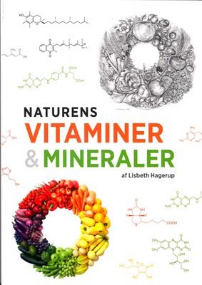 Naturens vitaminer og mineraler Lisbeth Hagerup Andersen 9788770706865