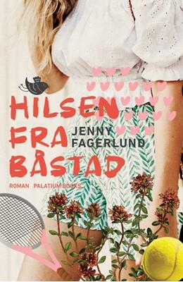 Hilsen fra Båstad Jenny Fagerlund 9788793834590