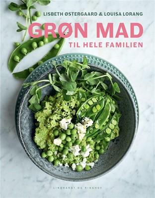 Grøn mad til hele familien Louisa Lorang, Lisbeth Østergaard 9788711982075