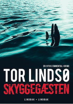 Skyggegæsten Tor Lindsø 9788793695078
