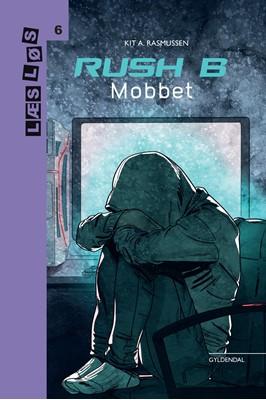Rush B. Mobbet Kit A. Rasmussen 9788762519688