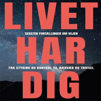 Livet Har Dig Lotte Lykkegaard Laursen, Christian Fr. Olsen 9788797138410