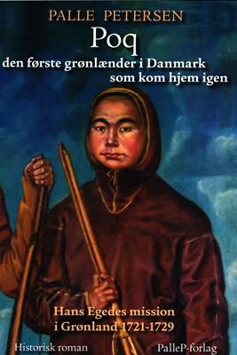 Poq den første grønlænder i Danmark som kom hjem Palle Petersen 9788793464407