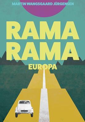 Rama Rama Europa Martin Wangsgaard Jürgensen 9788771715484