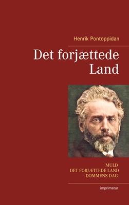 Det forjættede Land Henrik Pontoppidan 9788743063636