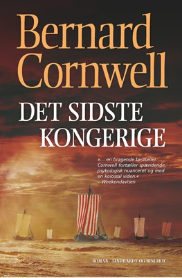 Det sidste kongerige (SAKS 1) Bernhard Cornwell, Bernard Cornwell 9788711562956