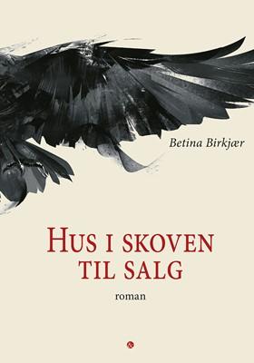 Hus i skoven til salg Betina Birkjær 9788771516296