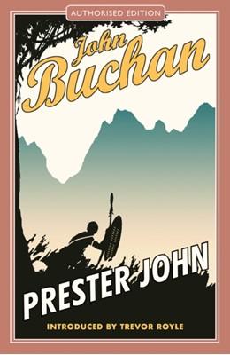 Prester John John Buchan 9781846974052