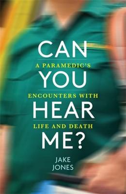 Can You Hear Me? Jake Jones 9781529404241