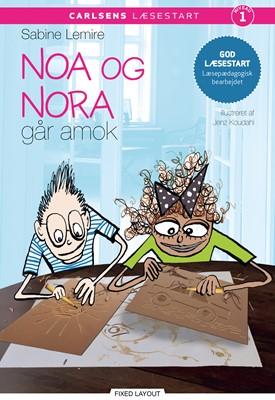 Carlsens læsestart - Noa og Nora går amok Sabine Lemire 9788711919897