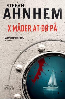 X måder at dø på Stefan Ahnhem 9788711906132
