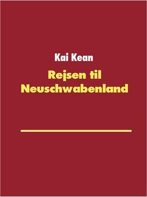 Rejsen til Neuschwabenland Kai Kean 9788743014188