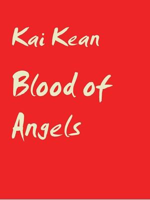Blood of Angels Kai Kean 9788743014171