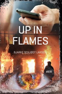 Up in flames Bjarke Schjødt Larsen 9788740656930