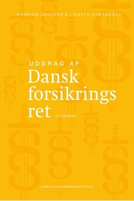 Uddrag af Dansk forsikringsret Henning Jønsson, Lisbeth Kjærgaard 9788757448689