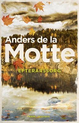 Efterårssorg Anders De la Motte 9788770073370