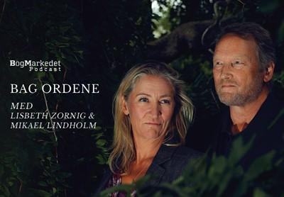 Bag Ordene med Mikael Lindholm og Lisbeth Zornig Jan M. Johansen 9788771716214