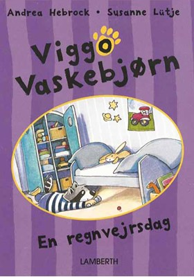 Viggo Vaskebjørn - En regnvejrsdag Andrea Hebrock 9788772248387