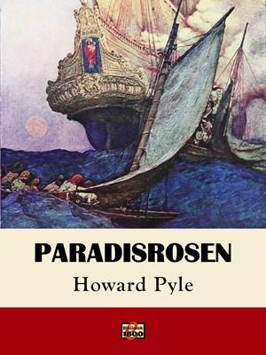 Paradisrosen Howard Pyle 9788779796713