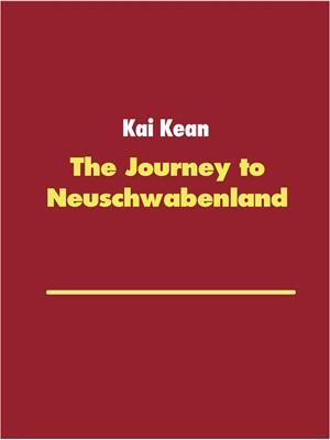 The Journey to Neuschwabenland Kai Kean 9788743014355