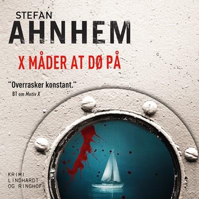 X måder at dø på Stefan Ahnhem 9788726432923