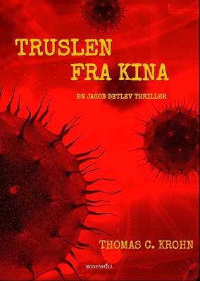 Truslen fra Kina Thomas C. Krohn 9788797166109