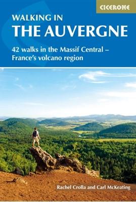 Walking in the Auvergne Rachel Crolla, Carl McKeating 9781852846510