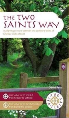 The Two Saints Way David Pott 9781908632920
