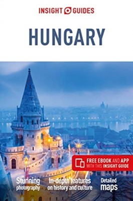 Insight Guides Hungary (Travel Guide with Free eBook) Insight Guides 9781789191813