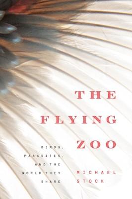 The Flying Zoo Michael Stock 9781772123746
