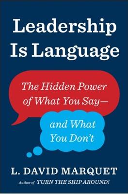 Leadership Is Language L. David Marquet 9780241373668