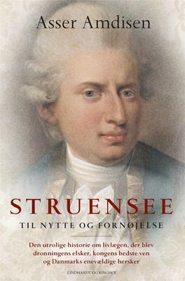 Struensee - Til nytte og fornøjelse Asser Amdisen 9788711985342
