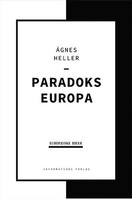 Paradoks Europa  Ágnes  Heller 9788793773592