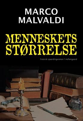 Menneskets størrelse Marco Malvaldi 9788772187969